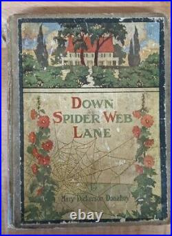 Down Spider Web Lane Mary Dickerson Donahey 1909